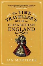 ISBN: 9780099542070 - The Time Traveller's Guide to Elizabethan England