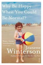 ISBN: 9780099556091 - Why be Happy When You Could be Normal?