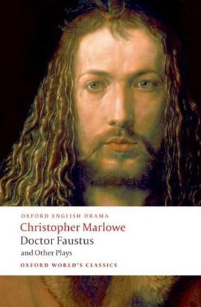 ISBN: 9780199537068 - Doctor Faustus and Other Plays: Doctor Faustus, A- and B-Texts; The Jew of Malta; Edward II Parts I and II