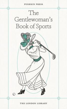 ISBN: 9781782272472 - The Gentlewoman's Book of Sports
