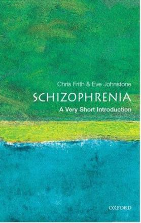 ISBN: 9780192802217 - Schizophrenia: A Very Short Introduction