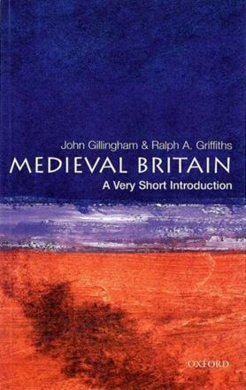 ISBN: 9780192854025 - Medieval Britain: A Very Short Introduction
