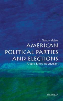 ISBN: 9780195301229 - American Political Parties and Elections: A Very Short Introduction