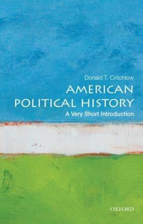 ISBN: 9780199340057 - American Political History: A Very Short Introduction