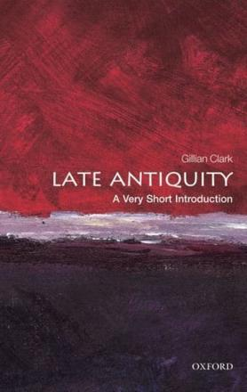 ISBN: 9780199546206 - Late Antiquity: A Very Short Introduction