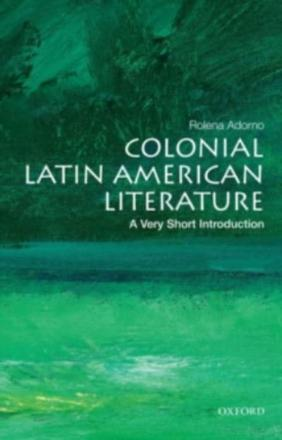 ISBN: 9780199755028 - Colonial Latin American Literature: A Very Short Introduction