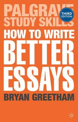 ISBN: 9781137293282 - How to Write Better Essays