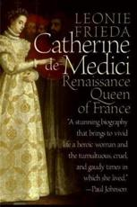 ISBN: 9780060744939 - Catherine de Medici: Renaissance Queen of France