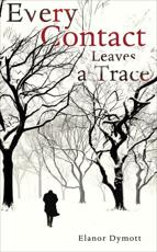 ISBN: 9780224094030 - Every Contact Leaves a Trace
