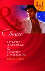 ISBN: 9780263891867 - A Cowboy Comes Home/ A Cowboy in Manhattan