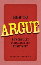 ISBN: 9780273734185 - How to Argue