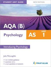ISBN: 9781444162219 - AQA(B) AS Psychology Student Unit Guide (Unit 1)