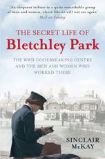 ISBN: 9781845136338 - The Secret Life of Bletchley Park
