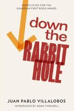 ISBN: 9781908276001 - Down the Rabbit Hole