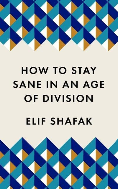 *SIGNED* How To Stay Sane In An Age Of Division