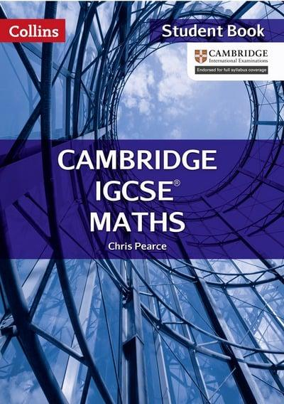 Cambridge IGCSE Maths  Student Book : Chris Pearce (author