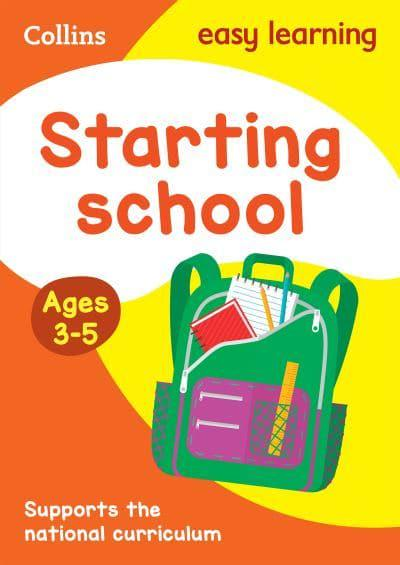 Starting School. Ages 3-5