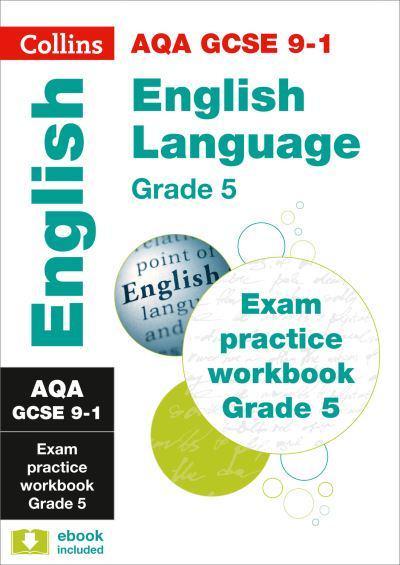 AQA GCSE English Language Exam Practice Workbook (Grade 5
