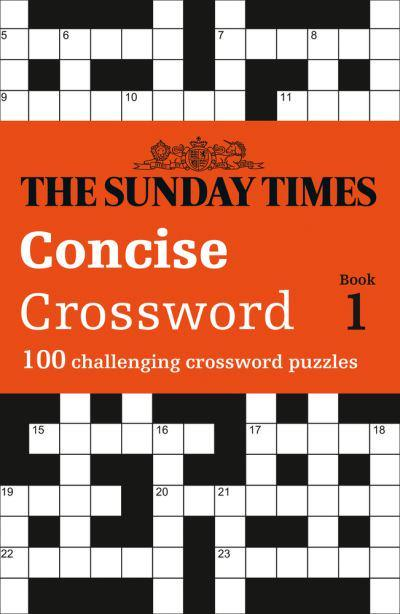 The Sunday Times Concise Crossword Book 1 The Times Mind Games 9780008300890 Blackwell S