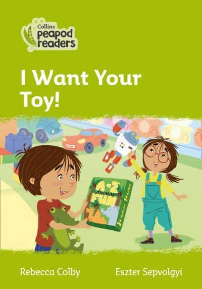 I Want Your Toy