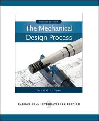 The Mechanical Design Process Ullman Pdf Download