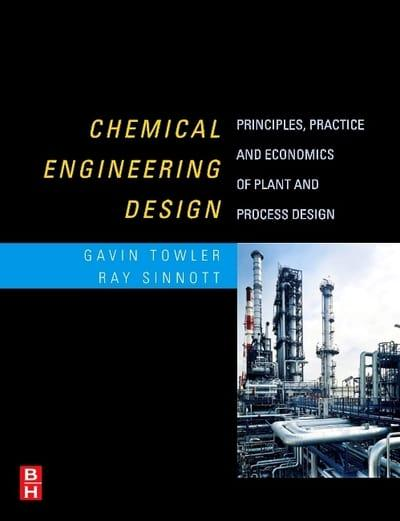 Chemical Engineering Design : Towler, : 9780080556956
