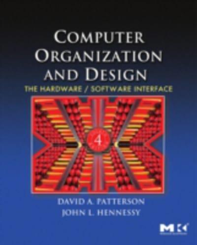 Computer Organization And Design David A Patterson 9780080922812 Blackwell S
