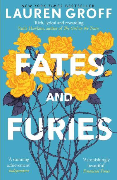 Fates And Furies Lauren Groff Author 9780099592532