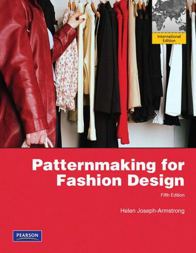 Patternmaking For Fashion Design Helen Joseph Armstrong 9780136121480 Blackwell S