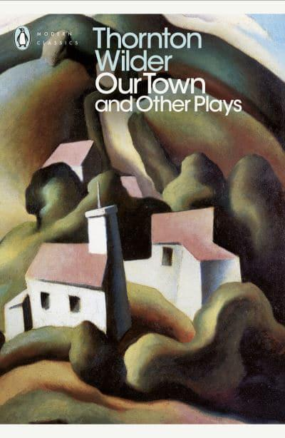a critique of our town a play by thornton wilder
