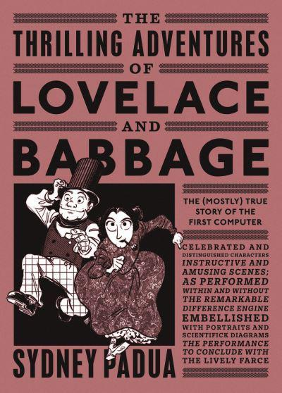 The Thrilling Adventures of Lovelace and Babbage
