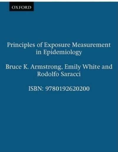 Principles of Exposure Measurement in Epidemiology : Bruce K