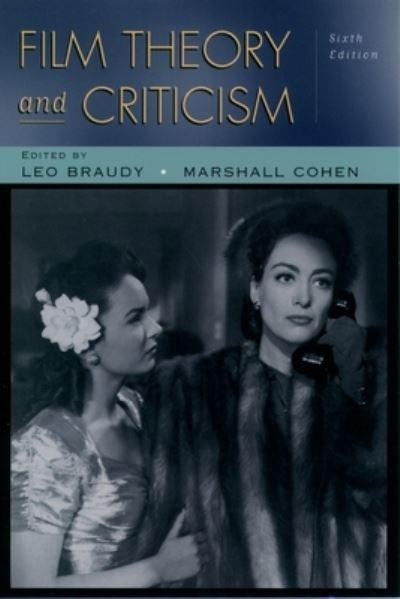 Film Theory And Criticism Leo Braudy Editor 9780195158175 Blackwell S