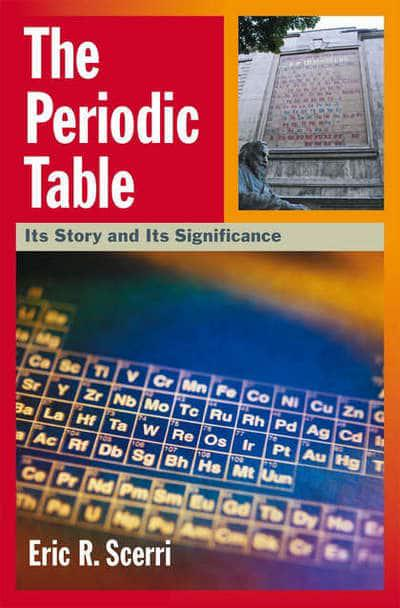The Periodic Table Scerri Eric R Author 9780195345674