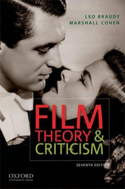 Film Theory And Criticism Leo Braudy Editor 9780195365627 Blackwell S