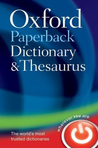 Oxford Paperback Dictionary and Thesaurus : Oxford