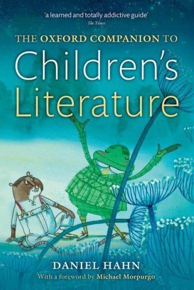 Oxford Companion To Childrens Literature Daniel Hahn Author