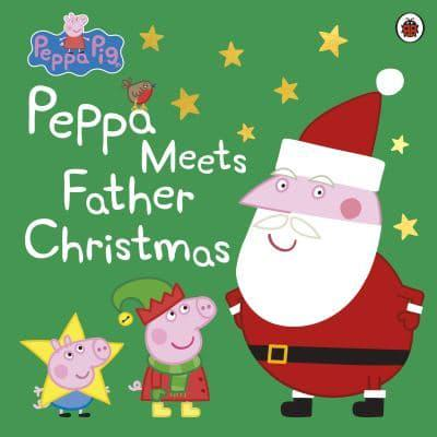 Peppa Meets Father Christmas