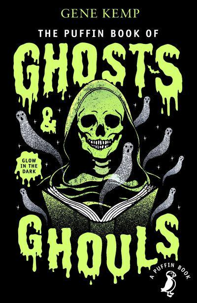 The Puffin Book of Ghosts & Ghouls