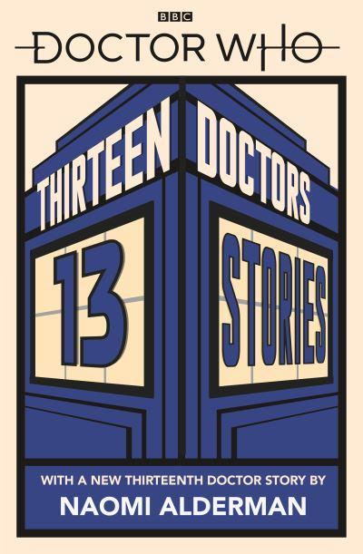 Thirteen Doctors, 13 Stories