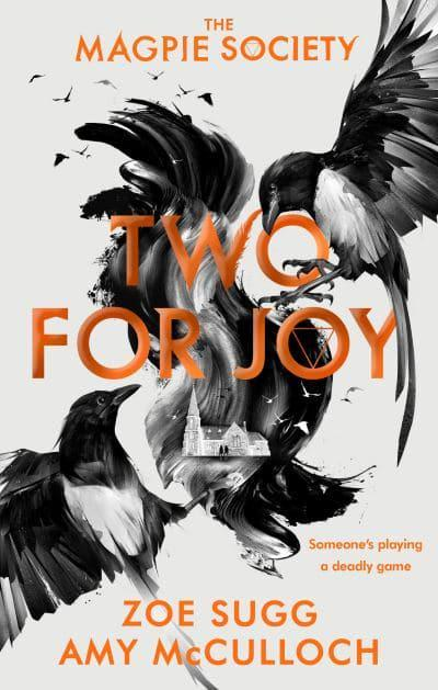 The Magpie Society: Two for Joy