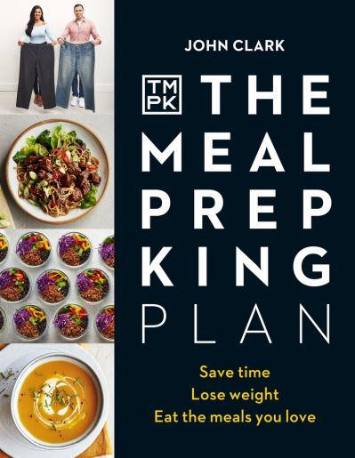 The Meal Prep King Cookbook