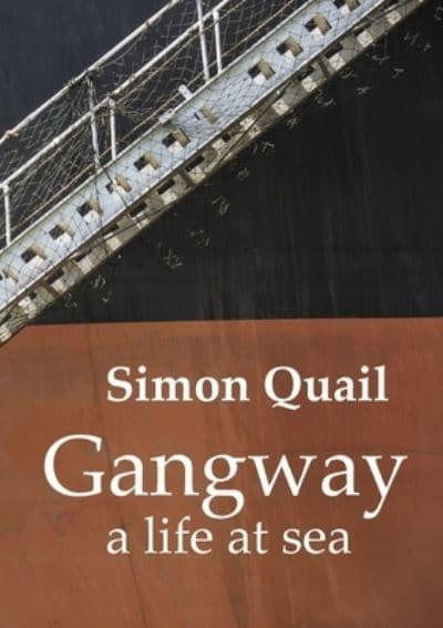 Gangway A Life at Sea