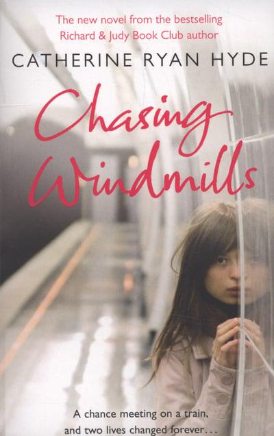Download Chasing Windmills By Catherine Ryan Hyde