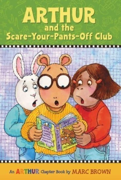 Arthur and the Scare-Your-Pants-Off Club