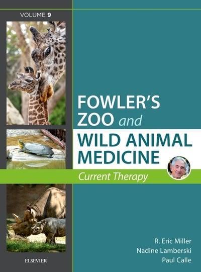 Fowler S Zoo And Wild Animal Medicine Volume 9 R Eric Miller