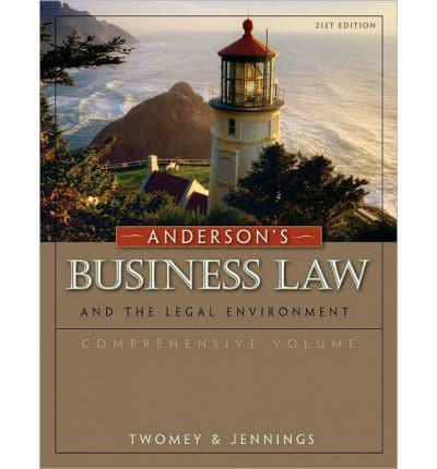 Anderson's Business Law and the Legal Environment, Comprehensive Volume (23rd Ed