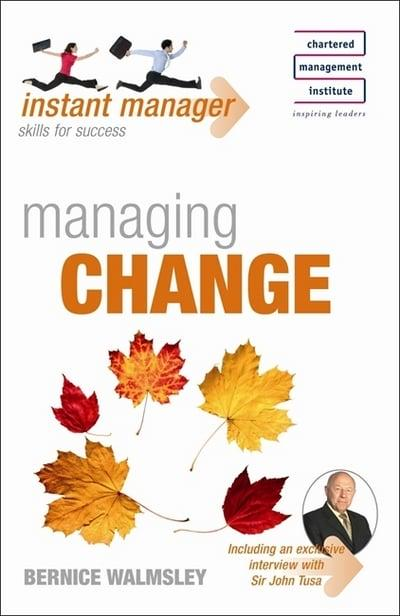 Instant Manager: Managing Change