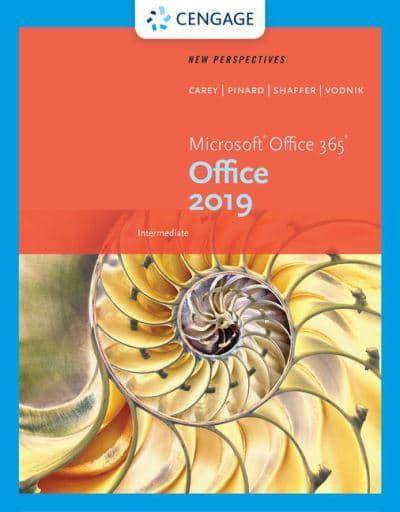 New Perspectives Microsoft¬Office 365 & Office 2019 Intermediate