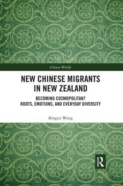 New Chinese Migrants in New Zealand